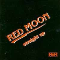 [Red Moon Straight Up Album Cover]