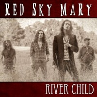 [Red Sky Mary River Child Album Cover]