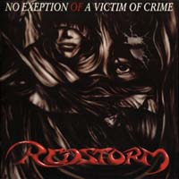 [Redstorm No Exception Of A Victim Of Crime Album Cover]