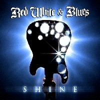 [Red White and Blues Shine Album Cover]