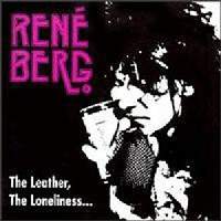 [Rene Berg The Leather, The Loneliness, And Your Dark Eyes Album Cover]