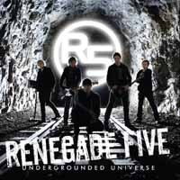 Renegade Five Undergrounded Universe Album Cover