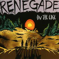 [Renegade On the Edge Album Cover]