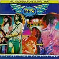 [REO Speedwagon Live: You Get What You Play for Album Cover]
