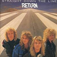 [Return Straight Down the Line Album Cover]