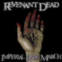 [Revenant Dead Imperial Rape March Album Cover]