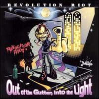 [Revolution Riot Out Of The Gutter, Into The Light Album Cover]