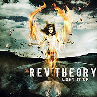 [Rev Theory Light It Up Album Cover]