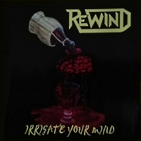 [Rewind Irrigate Your Mind Album Cover]