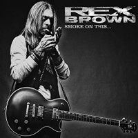 [Rex Brown Smoke on This... Album Cover]