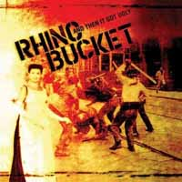 [Rhino Bucket And Then It Got Ugly Album Cover]