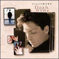 Richard Marx Flesh and Bone Album Cover