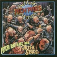 [Rich Rags Psycho Deadheads From Outer Space Album Cover]