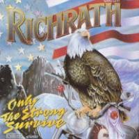 Richrath Only The Strong Survive Album Cover