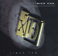[Rick Cua Times Ten Album Cover]