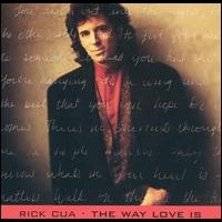 [Rick Cua The Way Love Is Album Cover]