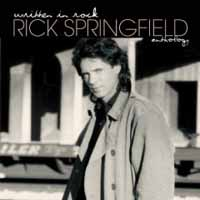 [Rick Springfield Written In Rock: Rick Springfield Anthology Album Cover]