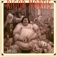 [Rigor Mortis Freaks Album Cover]