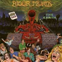[Rigor Mortis Vs. The Earth Album Cover]