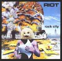[Riot Rock City Album Cover]