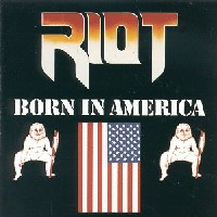 [Riot Born in America Album Cover]