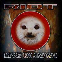[Riot Live in Japan Album Cover]