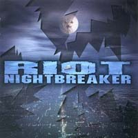 [Riot Night Breaker Album Cover]