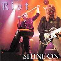 [Riot Shine On Album Cover]
