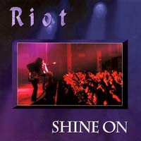 Riot Shine On Album Cover