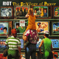 [Riot The Privilege Of Power Album Cover]