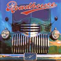 [Roadhouse Roadhouse Album Cover]