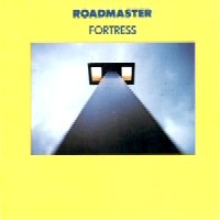 [Roadmaster Fortress Album Cover]