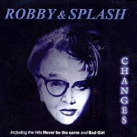 [Robby and the Splash Changes Album Cover]