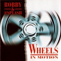 [Robby and the Splash Wheels in Motion Album Cover]