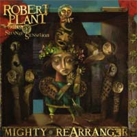 [Robert Plant and the Strange Sensation Mighty Rearranger Album Cover]