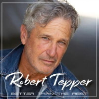 [Robert Tepper Better Than The Rest Album Cover]