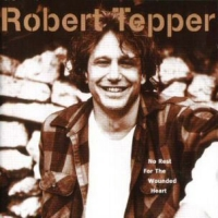 [Robert Tepper No Rest For The Wounded Heart Album Cover]