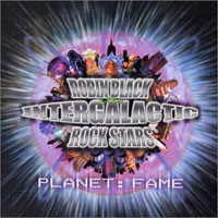 [Robin Black and the Intergalactic Rock Stars Planet:Fame Album Cover]
