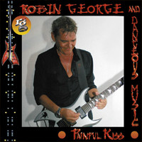 [Robin George and Dangerous Music Painful Kiss Album Cover]