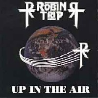 [Robin Trip Up In The Air Album Cover]