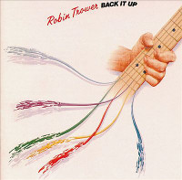[Robin Trower Back It Up Album Cover]
