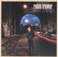 [Robin Trower In The Line Of Fire Album Cover]