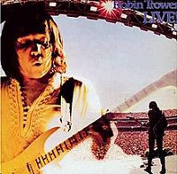 [Robin Trower Robin Trower Live! Album Cover]
