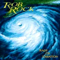 Rob Rock Rage of Creation Album Cover