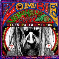 [Rob Zombie Venomous Rat Regeneration Vendor Album Cover]