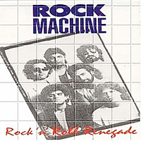[Rock Machine Rock 'n Roll Renegade Album Cover]
