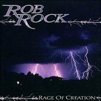 [Rob Rock Rage of Creation Album Cover]