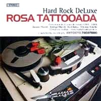 Rosa Tattooada Hard Rock DeLuxe Album Cover