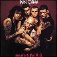 Rose Tattoo Scarred For Life Album Cover