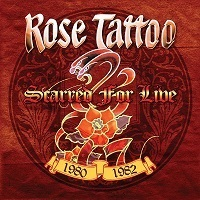 [Rose Tattoo Scarred For Live 1980-1982 Album Cover]